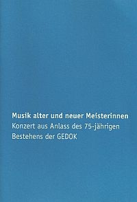 Musik alter und neuer Meisterinnen, Broschüre