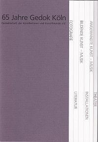 Katalog zur Ausstellung 65 Jahre GEDOK KÖLN